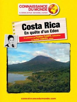 Connaissance du monde : Costa Rica, en quête d'un Eden @ Ciné Manivel