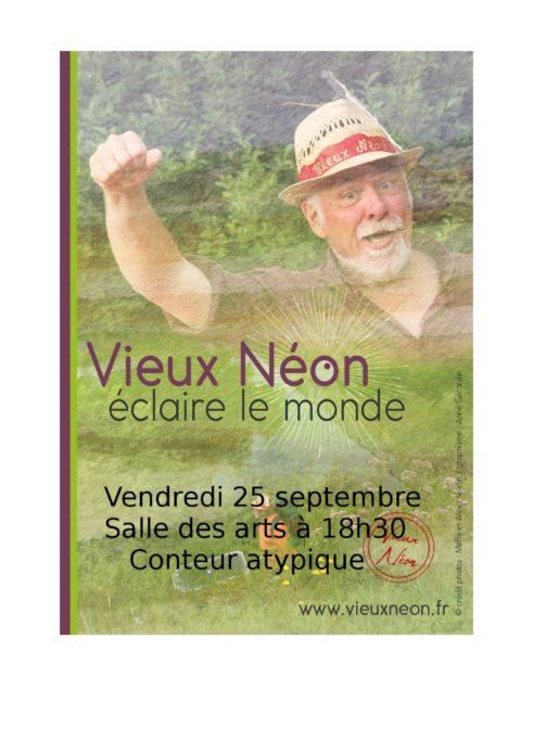 Vieux Néon et son Cabaret Sanitaire, Conteur atypique